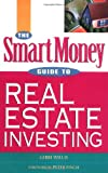 The SmartMoney Guide to Real Estate Investing, Gerri Willis, 0471647489