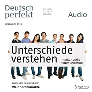 Deutsch perfekt Audio - Interkulturelle Kommunikation. 12/2013 Hörbuch