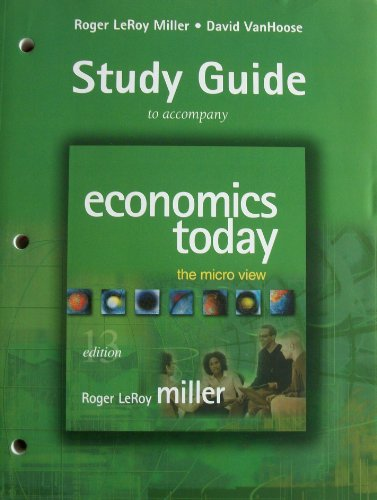Economics Today: The Micro View, Study Guide