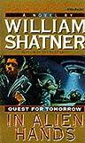 In Alien Hands (Quest For Tomorrow)