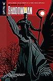Shadowman Vol. 3: Deadside Blues (Shadowman (2012-))