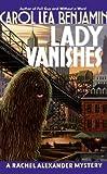 Lady Vanishes: A Rachel Alexander Mystery (Rachel Alexander & Dash Mysteries)