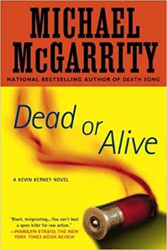 Book Dead or Alive: A Kevin Kerney Novel (Kevin Kerney Novels (Paperback)) by Michael McGarrity (2009-12-01)