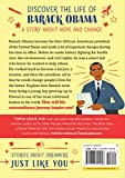 The Story of Barack Obama: A Biography Book for New