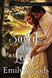 Saved By Love (Triple Range Ranch Western Romance Book 5)