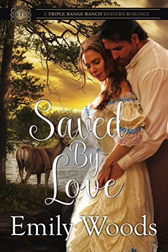 Saved By Love (Triple Range Ranch Western Romance Book 5) cover