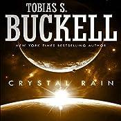Crystal Rain | Tobias Buckell