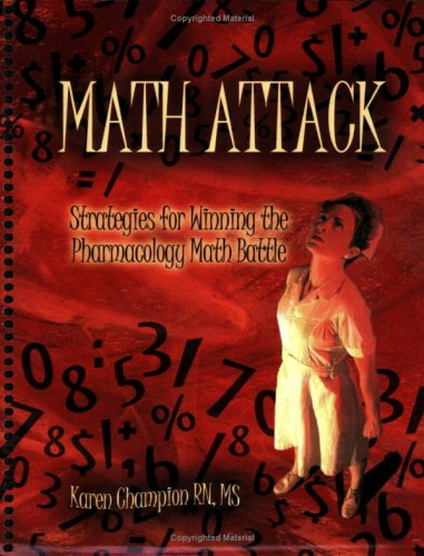 Math Attack: Startegies for Winning the Pharmacology Math Battle
