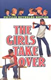 The Girls Take Over, Phyllis Reynolds Naylor, 0756928044