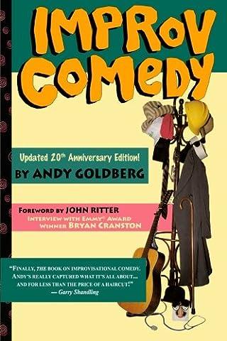 Improv Comedy (Comedy Improvisation)