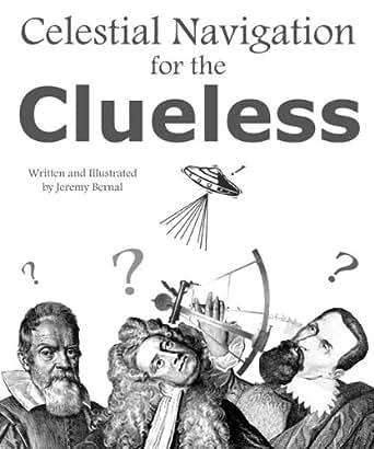 Amazon.com: Celestial Navigation for the Clueless eBook: Jeremy ...