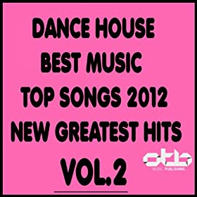 Dance house best music top songs 2012 new for Top ten house music songs