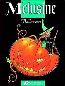 Mélusine, tome 8 : Halloween par Gilson