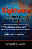 Slightware: The Next Great Threat To Brands