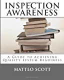 Inspection Awareness, Matteo Scott, 1451544855