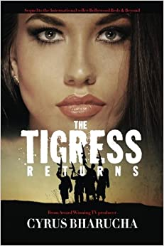 Book The Tigress Returns: Sequel to the International seller Bollywood Beds & Beyond