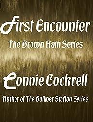 First Encounter (The Brown Rain Series Book 1)