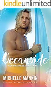 Oceanside: Beach Romance Surfing (Rock Stars, Surf and Second Chances Book 3)