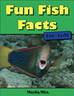 Fun Fish Facts for Kids (Science and Nature for Young Readers) by [Mira, Monika]