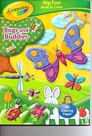 Crayola Big Fun Book to Color ~ Bugs and…