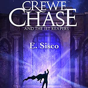 Crewe Chase and the Jet Reapers Audiobook