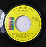 Grover Washington, Jr 45 RPM No Tears In The End / Body And Soul (Montage)