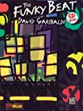The Funky Beat, David Garibaldi, 1576235130