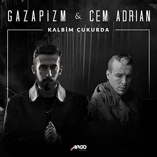 Cem Adrian Ft Gazapizm-Kalbim Çukurda  2018