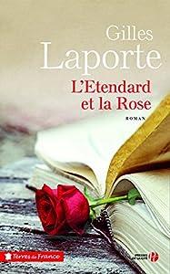 """Afficher """"L'étendard et la rose"""""""