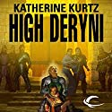 High Deryni: Chronicles of the Deryni, Book 3 Audiobook by Katherine Kurtz Narrated by Jeff Woodman