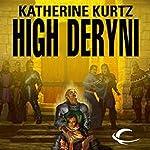 High Deryni: Chronicles of the Deryni, Book 3 | Katherine Kurtz