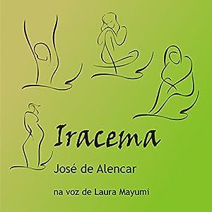 Iracema [Portuguese Edition] Audiobook