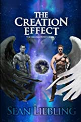 The Creation Effect: The Creation Effect: Book 1 (Volume 1) Paperback