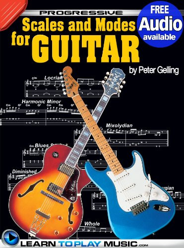 - Lead Guitar Lessons - Guitar Scales and Modes: Teach Yourself How to Play Guitar (Free Audio Available) (Progressive)