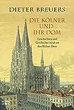 Die Kölner und ihr Dom.