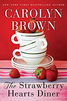 The Strawberry Hearts Diner by [Brown, Carolyn]