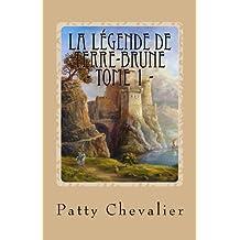 La Légende de Terre-Brune (Landrin, aventurier malgré lui t. 1) (French Edition)