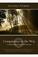 Companions on the Way: A Little Book of Heart-full Practices Paperback