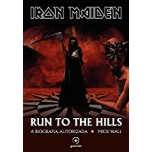 Iron Maiden: Run to the hills - a biografia autorizada