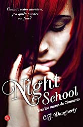 Night School: Tras los muros de cimeria