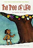 The Tree of Life (Folk Tales from Around the World)