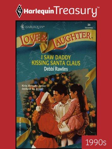 Harlequin Santa (I Saw Daddy Kissing Santa Claus (Love and Laughter Book 34))