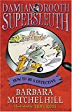How to Be a Detective, Barbara Mitchelhill, 1842705970