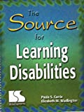 Source for Learning Disabilities, Currie, Paula and Wadlington, Elizabeth, 0760603278