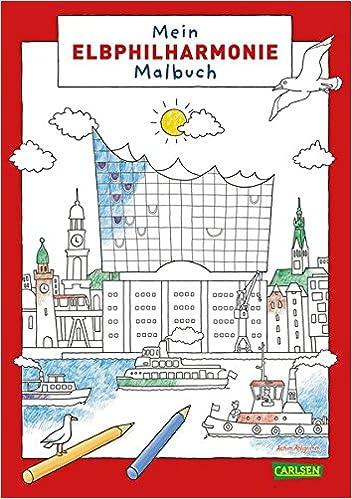Mein Elbphilharmonie-Malbuch: Amazon.de: Achim Ahlgrimm: Bücher