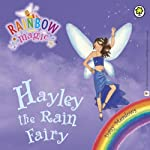 Rainbow Magic - The Weather Fairies: Hayley the Rain Fairy | Daisy Meadows