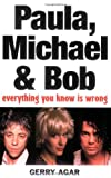 Paula, Michael and Bob, Gerry Agar, 1843171562