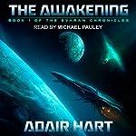 The Awakening: Evaran Chronicles, Book 1 | Adair Hart