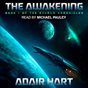 The Awakening: Evaran Chronicles, Book 1 | Adair Hart