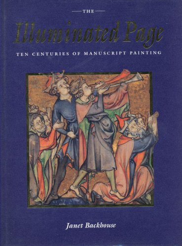 Pdf History The Illuminated Page: Ten Centuries of Manuscript Painting in The British Library
